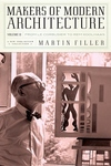 Makers of Modern Architecture, Vol. II:From le Corbusier to Rem Koolhaas