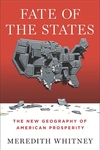 Fate of the States:The New Geography of American Prosperity