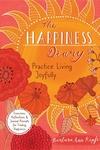 The Happiness Diary: Practice Living Joyfully