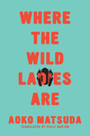 Where the Wild Ladies Are