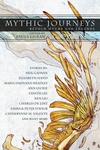 Mythic Journeys: Myths and Legends Retold