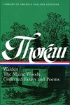 Henry David Thoreau: Walden, the Maine Woods, Collected Essays and Poems: A Library of America Colle