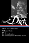 Philip K. Dick:Valis and Later Novels
