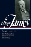 Henry James, 1903-1911:The Ambassadors the Golden Bowl the Outcry