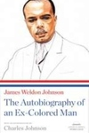 James Weldon Johnson:The Autobiography of an Ex-Colored Man