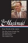 Ross Macdonald: Four Novels of the 1950s