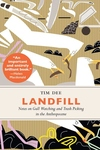 Landfill : Notes on Gull Watching and Trash Picking in the Anthropocene