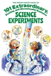 The SuperDuperBook of 101 Extraordinary and Explosive Kitchen Science Experiments