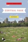 Central Park:An Anthology