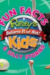 Ripley's Fun Facts & Silly Stories 6