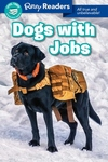 Ripley Readers LEVEL3 Dogs With Jobs