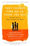 They Poured Fire on Us from the Sky: The True Story of Three Lost Boys from Sudan (Anniversary)