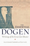 The Essential Dogen:Writings of the Great Zen Master