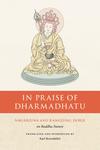 In Praise of Dharmadhatu