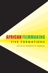 African Filmmaking: Five Formations