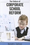 The Failure of Corporate School Reform