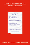 Debt, Tenth Anniversary Edition: The First 5,000 Years