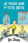 Choisir une p'tite bete, quel casse-tete!: The French Edition of What Pet Should I Get?