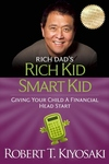 Rich Dad's Rich Kid Smart Kid : Giving Your Child a Financial Head Start