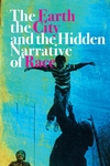 The Earth, the City, and the Hidden Narrative of Race