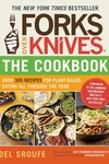 Forks over Knives - The Cookbook:Over 300 Recipes for Plant-Based Eating All Through the Year
