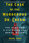 The Case of the Murderous Dr. Cream