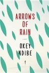Arrows of Rain