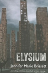 Elysium : Or, the World After