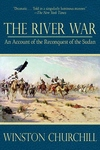 The River War:An Account of the Reconquest of the Sudan