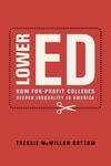 Lower Ed: How For-Profit Colleges Deepen Inequality in America