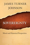 Sovereignty:Moral and Historical Perspectives