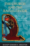Church and the Racial Divide: Reflections of an African American Catholic Bishop