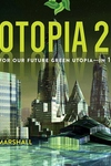 Ecotopia 2121: A Vision for Our Future Green Utopia--In 100 Cities