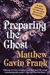 Preparing the Ghost
