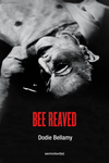 Bee Reaved