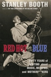 Red Hot and Blue : Fifty Years of Writing About Memphis, Music, and Motherf**kers