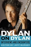 Dylan on Dylan: Interviews and Encounters
