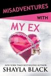 Misadventures with my Ex