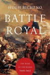 Battle Royal: The Wars of Lancaster and York: 1450-1464