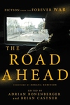 The Road Ahead: Stories of the Forever War