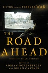 The Road Ahead: Fiction from the Forever War