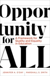 Opportunity for All: A Framework for Quality and Equality in Education