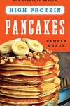 High Protein Pancakes: Strength-Building Recipes for Everyday Health
