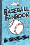 Baseball Fanbook : Everything You Need to Know to Become a Hardball Know-it-all