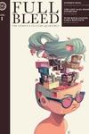 Full Bleed: The Comics & Culture Quarterly, Vol. 1