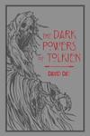 The Dark Powers of Tolkien