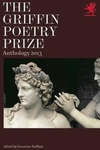 The Griffin Poetry Prize 2013 Anthology:A Selection of the Shortlist