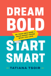 Dream Bold, Start Smart