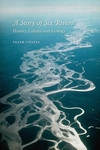 Story of Six Rivers:History, Culture and Ecology