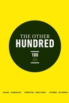 The Other Hundred:100 Faces, Places, Stories